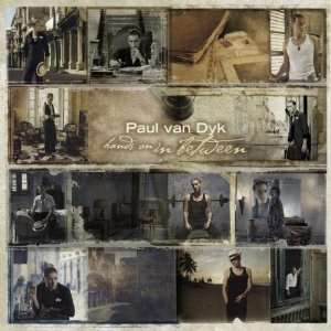 PAUL VAN DYK / HANDS ON IN BETWEEN EP PAUL VAN DYK Music