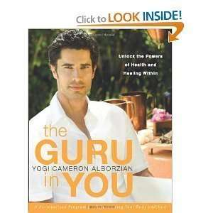 Yogi Cameron AlborziansThe Guru in You A Personalized