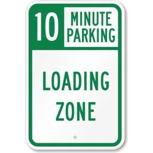, Loading Zone High Intensity Grade Sign, 18 x 12