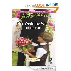Her Wedding Wish Jillian Hart  Kindle Store