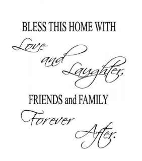 Bless this home with love and laughter Vinyl Wall Art Words Decal