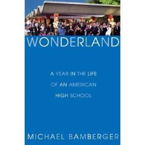 Life of an American High School [Hardcover] Michael Bamberger Books