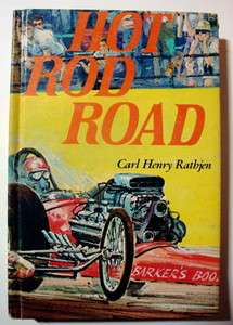 1958 HOT ROD ROAD BOOK NOVEL ILLUSTRATED CUSTOM DRAG RACE PULP FICTION