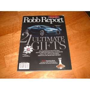 . December 2010 Special Issue 21 Ultimate Gifts. Robb Report Books