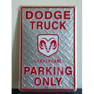 Dodge Truck Parking Only Metal Sign